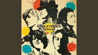 Provided to YouTube by WM Japan Harukaze · ROCK'A'TRENCH Bohemia ℗ ...