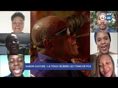 GABON CULTURE  LA TOILE CÉLÈBRE LES 77ANS DE PCA
