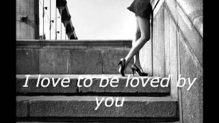Love to be loved