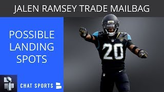 Jalen Ramsey Trade Rumors Mailbag & Possible Landing Spots Ft. Raiders, Patriots, Dolphins & More