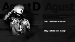 Lyrics to bangtan boys' suga 'intro : dt ft dj friz' from his new mixtape! release date: 2016.08.16 !no copyright intended! produced by agust d, pdogg s...