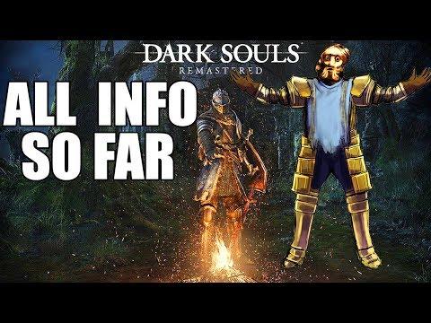 Dark Souls REMASTERED Info - Release Date, PvP & Enhancements