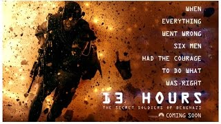 13 HOURS: THE SECRET SOLDIERS OF BENGHAZI   Trailer   PPI