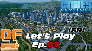 Cities : Skylines - Let