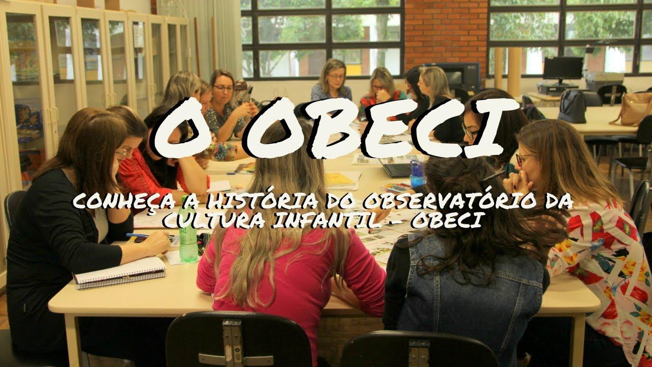 Conheça o Observatório da Cultura Infantil - OBECI