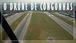 O DRONE DE CONGONHAS