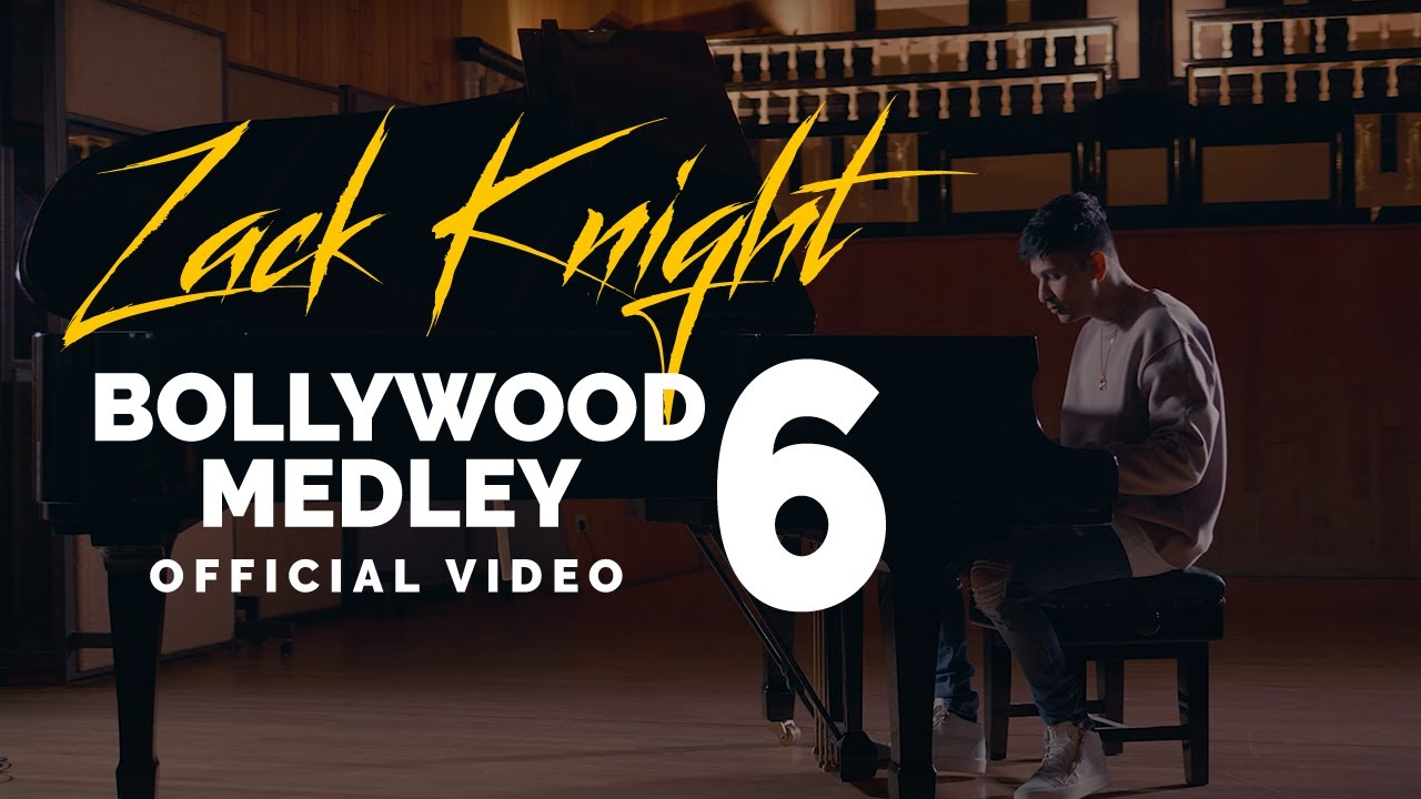 Zack Knight - Bollywood Medley Pt 6 Chords - Chordify