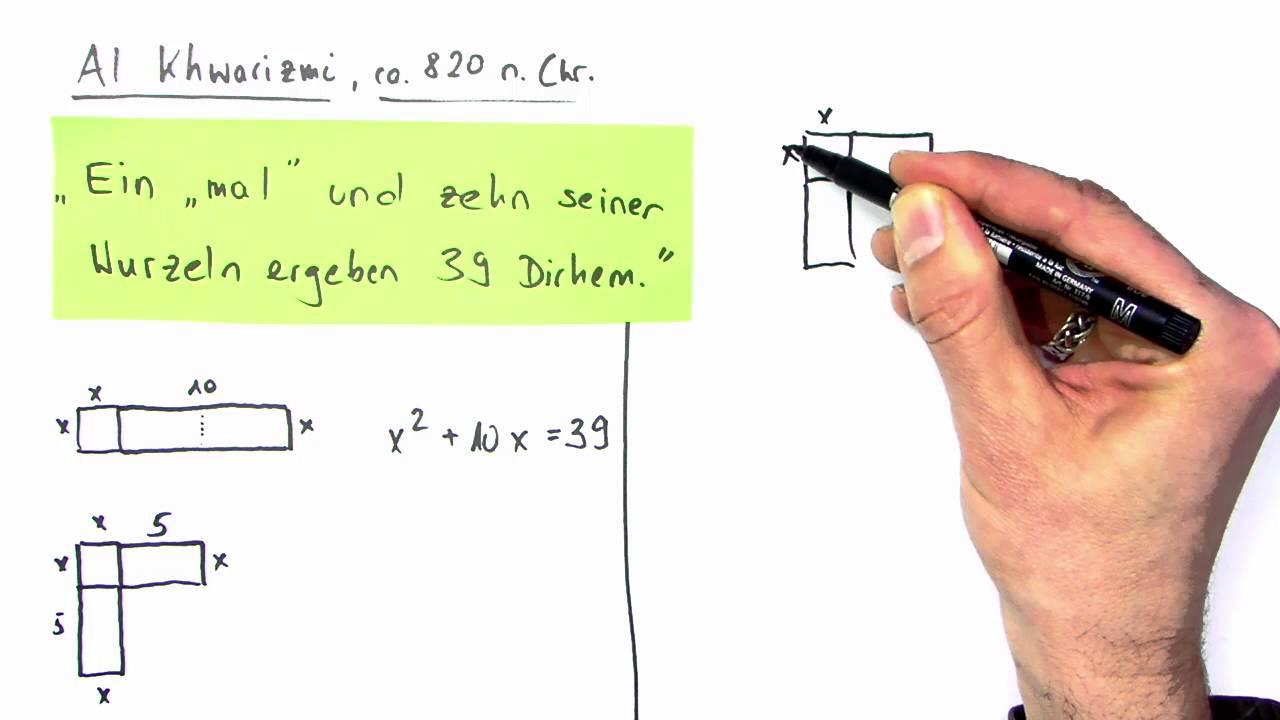 Wie Al Khwarizmi quadratische Gleichungen löst - YouTube