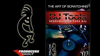 Dj Tools Vol 2 the art of scratching todo lo necesario para hacer scratching