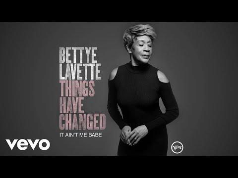 Bettye LaVette - It Ain't Me Babe (Audio)