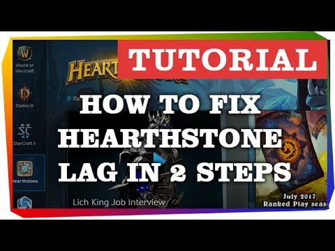 how to fix heaarthstone lag