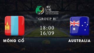 Trực tiếp   Mông Cổ - Australia   Vòng loại U16 châu Á 2020   NEXT SPORTS