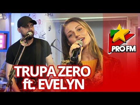 Trupa Zero feat Evelyn - Pentru Totdeauna   ProFM LIVE Session