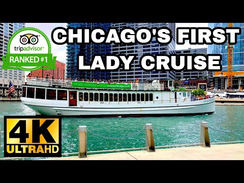 CHICAGO ARCHITECTURAL BOAT TOUR - CHICAGO'S FIRST LADY RIVER CRUISE (4K - 2019)