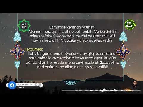 Mübarək Ramazan ayının 3-ci gününün duası Kərbəlayı Kamal