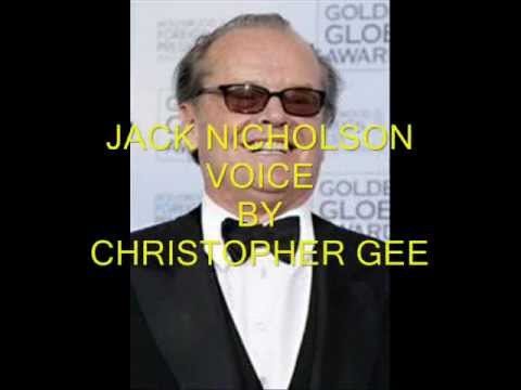 JACK NICHOLSON IMPRESSION BY CHRISTOPHER GEE