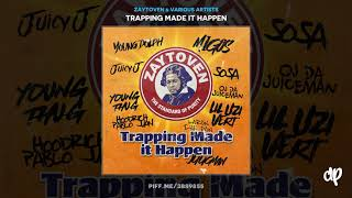 Zaytoven - My Bitch Badder ft Young Dolph, Hefna Gwap [Trapping Made It Happen]