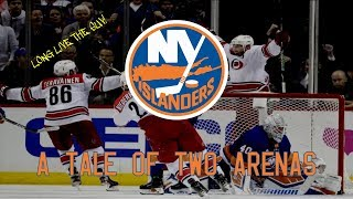 The New York Islanders: A Tale of Two Arenas