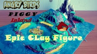 Angry Birds Movie -Piggy Island|Epic Clay Figure
