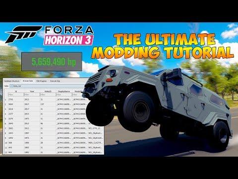 Forza Horizon 3 - ULTIMATE MODDING TUTORIAL! INCREASE HORSEPOWER, TIRE SIZE, INSANE GRIP AND MORE!