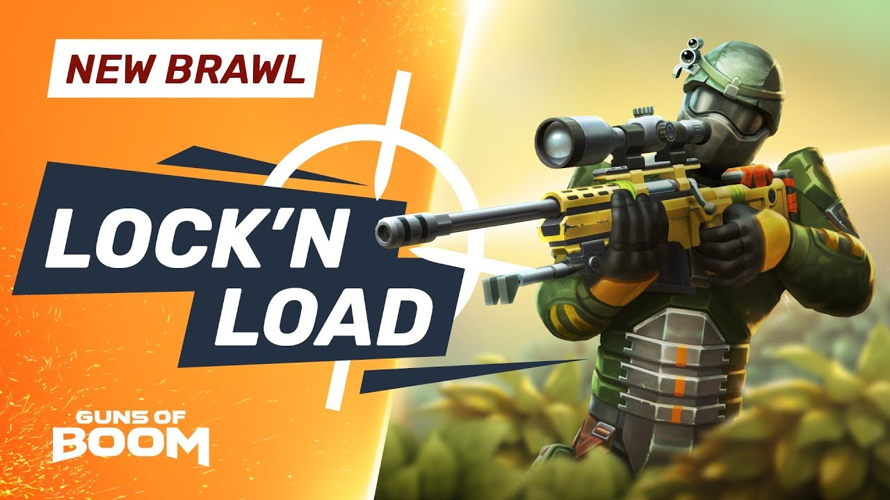 New Brawl - LOCK'N'LOAD - Guns of Boom