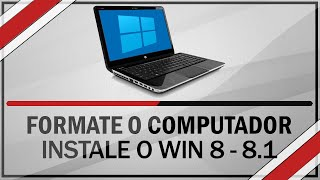 Como formatar o PC e instalar o Windows 8 ou 8.1 PRO