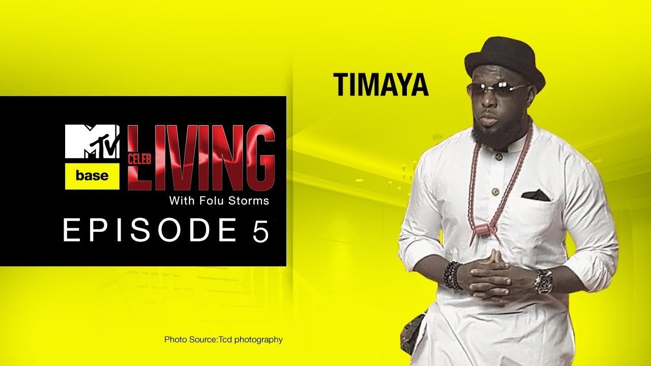 EPISODE 5 | TIMAYA - CELEB LIVING