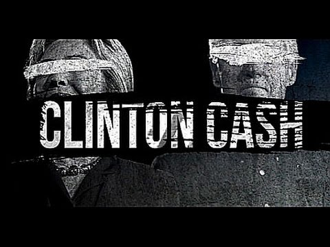 CLINTON CASH THE FULL OFFICIAL MOVIE – Director's Cut