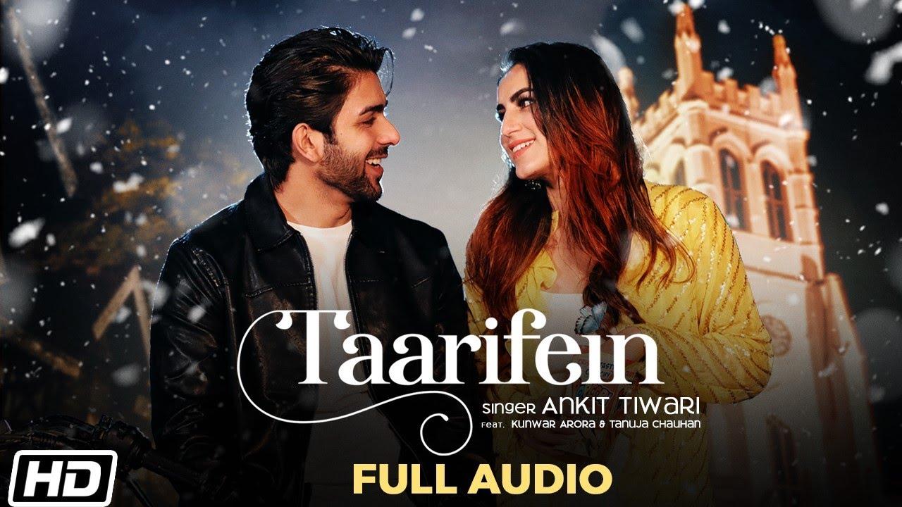 Taarifein | Full Audio | Ankit Tiwari | Sanjeev-Ajay | Latest Hindi Songs 2021