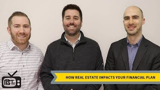How Real Estate Impacts Your Financial Situation