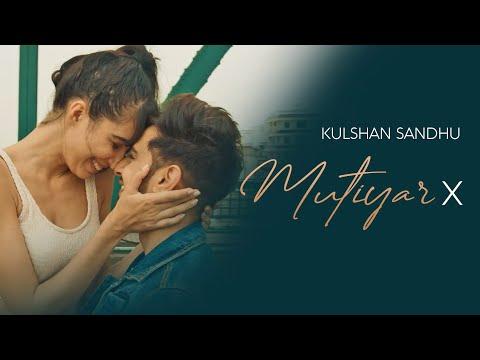 Kulshan Sandhu | Mutiyar X | Official Video | Ikwinder Singh | Latest Punjabi Songs 2020