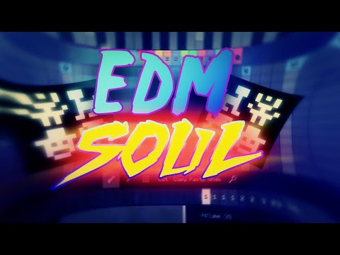 EDM Soul Pixitracker Music (By Ninja Renegado)