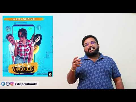 what's up velakkari (web series) review by Prashanth