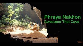 Awesome Thai Cave - Phraya Nakhon