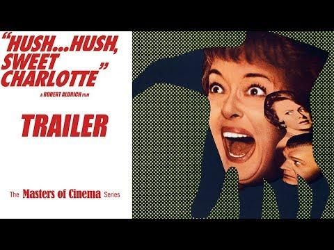 HUSH.HUSH, SWEET CHARLOTTE (Masters of Cinema) New & Exclusive HD Trailer