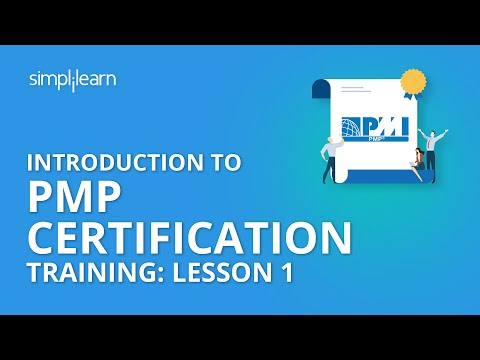 Introduction To PMP® Certification Training: Lesson 1 | Simplilearn