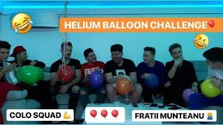 HELIUM BALLOON CHALLENGE CU FRATII MUNTEANU SI COLO SQUAD
