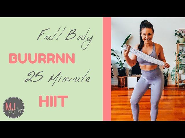 Full Body BUURRNN - 25 Minute Follow Along HIIT