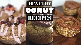 EASY & HEALTHY DONUTS RECIPES//OIL FREE & VEGAN