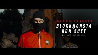 Blokkmonsta & KDM Shey - Monster mit Verlängerung [prod. Isy Beatz & C55]
