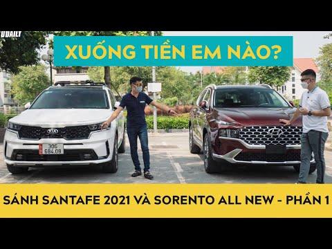 So sánh, đánh giá chi tiết Hyundai Santafe 2021 và Kia Sorento All New - Nên xuống tiền xe nào? - P1