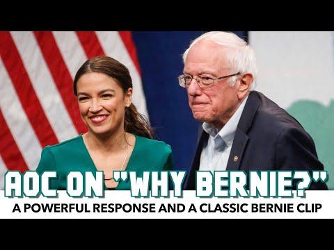 """AOC's Powerful Response To """"Why Bernie?"""""""