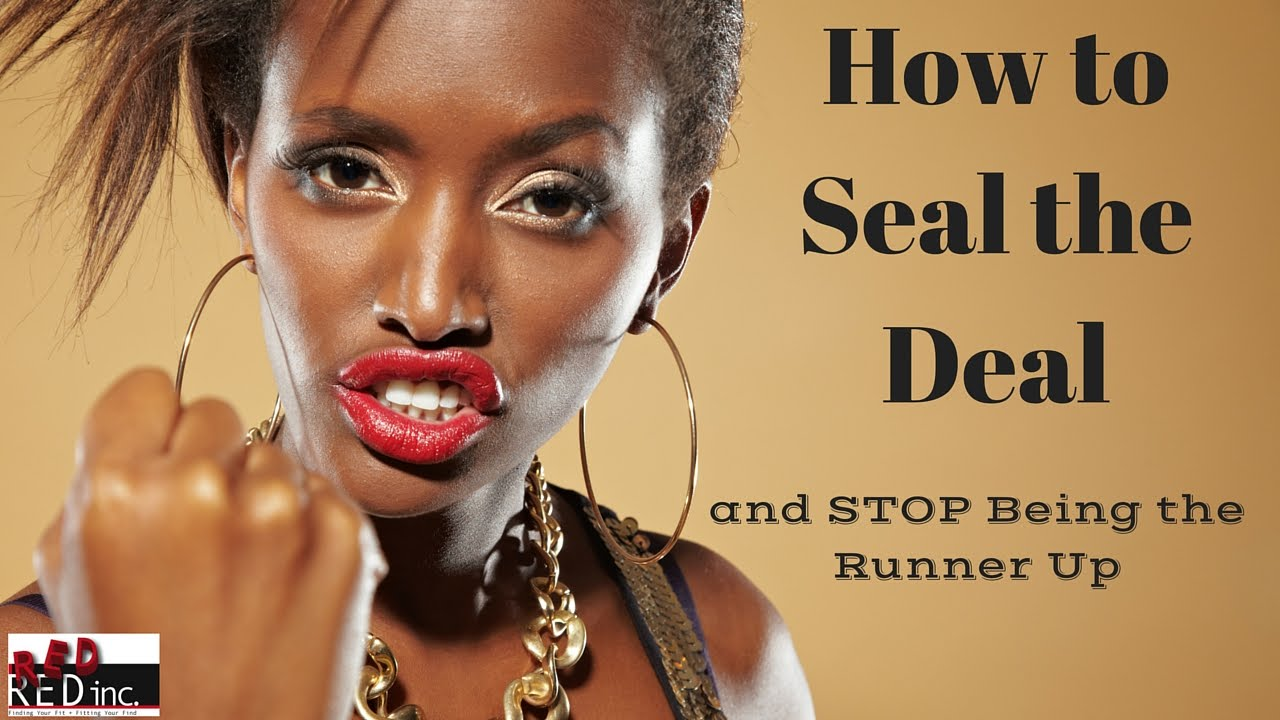 job interview strategies seal the deal and stop being the runner job interview strategies seal the deal and stop being the runner up