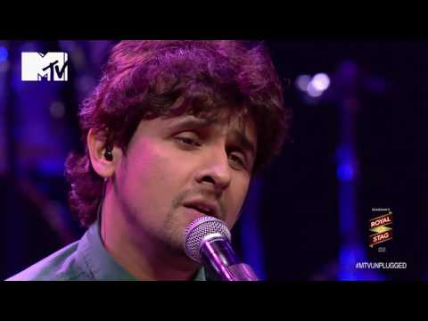 Sonu Nigam   MTV Unplugged Season 3   ''Kal Ho Na Ho'' HD