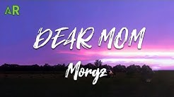 Morgz - DEAR MOM (lyrics)