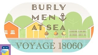 Burly Men at Sea: Voyage 18060 & iOS iPhone 6S Walkthrough (by Brain & Brain)