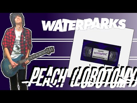 Waterparks Peach Lobotomy Guitar Cover W Tabs Youtube