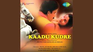 Kaadu Kaadendare Kaadu