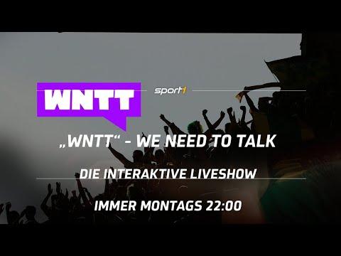 LIVE 🔴 | WNTT – WE NEED TO TALK | Die Interaktive Liveshow | SPORT1