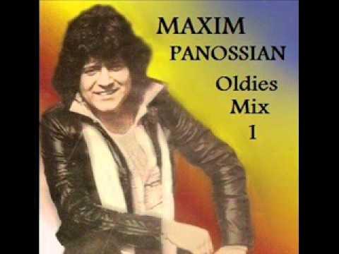 Maxim Panossian (Oldies Mix Part 1)